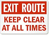 Exit Route Keep Clear At All Times Sign, 14'' x 10''