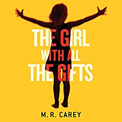 The Girl with All the Gifts: Chapter One