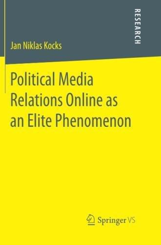 Political Media Relations Online as an Elite Phenomenon