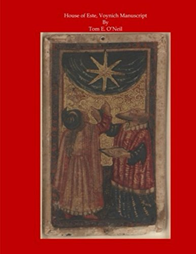 House of Este, Voynich Manuscript: Voynich Cipher: Mr Tom E