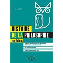 Histoire de la Philosophie En Fiches: 41 Fiches Pour Tout Savoir