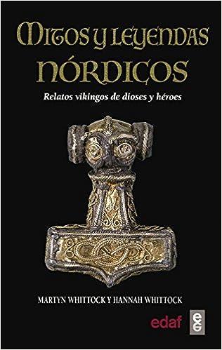Mitos y leyendas nórdica de Martin y Hannah Whittock