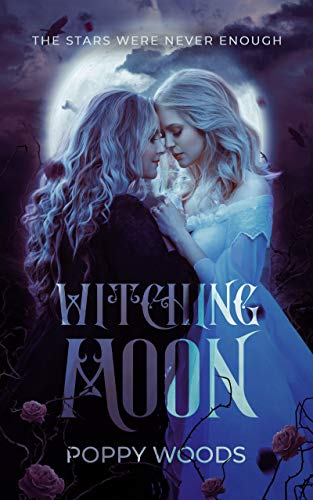 Witching Moon: A Paranormal FF Romance by [Woods, Poppy]