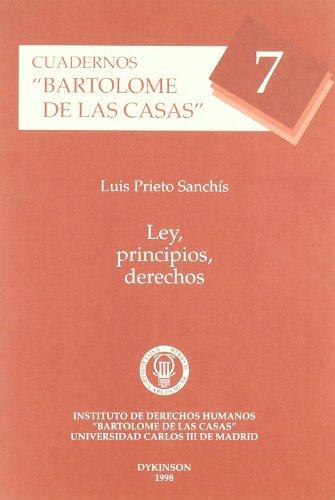 Ley, Principios, Derechos (Cuadernos Bartolome de las Casas / Notebooks) (Spanish Edition)