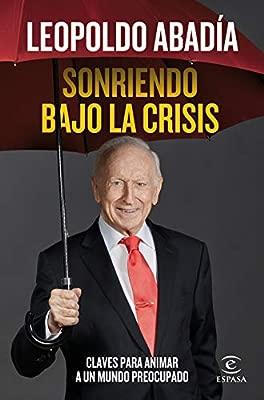 Sonriendo bajo la crisis (Fuera de colección): Amazon.es ...