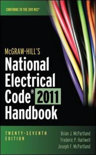 2011 National Electrical (McGraw-Hill's National Electrical Code 2011 Handbook (McGraw-Hill's National Electrical Code Handbook))