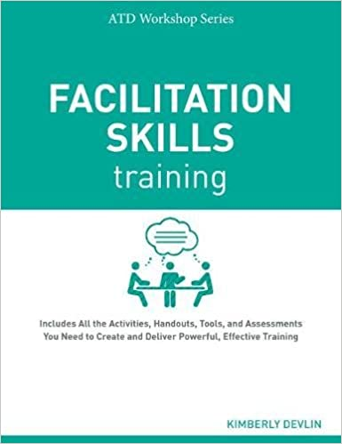 Facilitation Skills Training (Atd Workshop): Kimberly Devlin ...