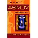 By Isaac Asimov Foundation (Turtleback School & Library Binding Edition) (Foundation Novels) [School & Library Binding]