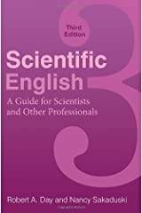 Scientific English: A Guide for Scientists and Other Professionals Kindle Edition