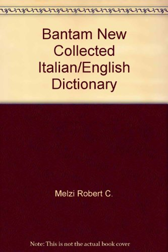 Bantam New Collected Italian/English Dictionary