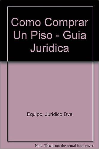 Book Como Comprar Un Piso - Guia Juridica