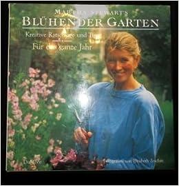 Mein Blühender Garten Amazonde Martha Stewart Elizabeth Zeschin