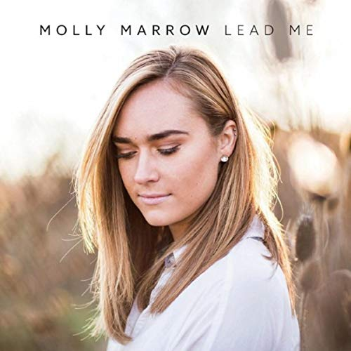 Molly Marrow - Lead Me 2018