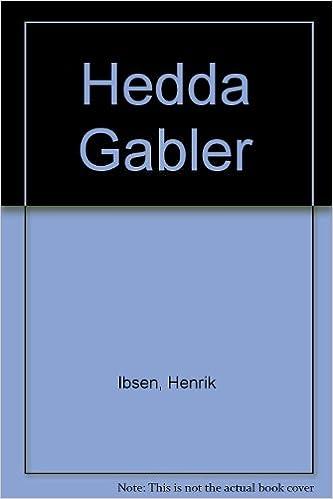 Read online Hedda Gabler PDF, azw (Kindle), ePub
