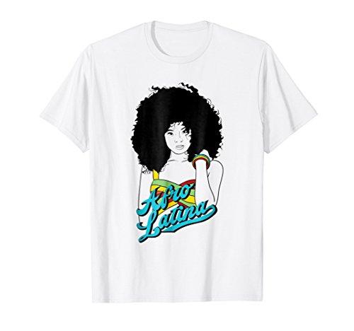 Black Girl With Natural Hair T Shirt - Afro Latina Shirt