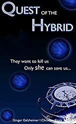 Quest of The Hybrid: Aurora Conspiracy Trilogy - Book 1