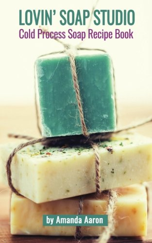 lovin-soap-studio-cold-process-soap-recipes