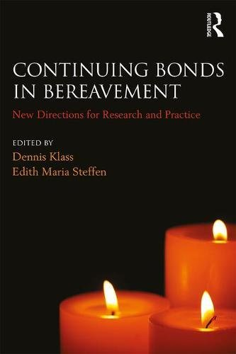 Continuing Bonds in Bereavement: New Directions for Research and Practice (Series in Death, Dying, and Bereavement) by Routledge