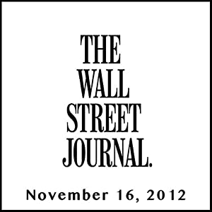 The Morning Read from The Wall Street Journal, November 16, 2012 Newspaper / Magazine