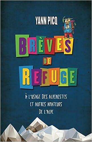 Brèves de refuge (French Edition)