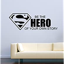 USA Decals4You | Superhero Wall Decals Superman Be The Hero of Your Own Story Vinyl Decor Stickers MK0444