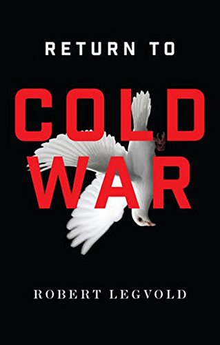 Return to Cold War