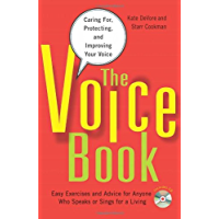 The Voice Book: Caring For, Protecting, and Improving Your Voice