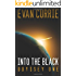 Into the Black [Remastered Edition] (Odyssey One Book 1)