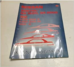 1992 nissan sentra nx 1600 2000 electrical wiring digram troubleshooting  manual: nissan: amazon com: books