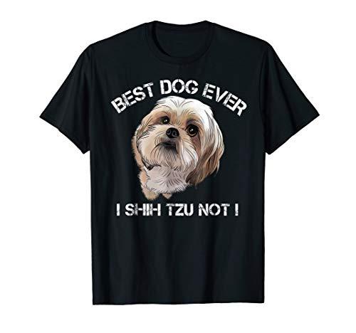 Shih Tzu T Shirt Funny Dog Pet Best Dog Ever Gift Birthday