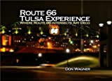 img - for Tulsa Route 66 Experience book / textbook / text book