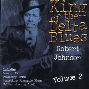 King of the Delta Blues V.2 by Mastersong