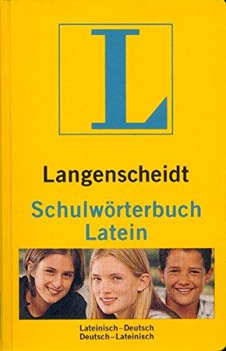 Langenscheidt Schulwörterbücher / Fremdsprache-Deutsch /Deutsch-Fremdsprache in einem Band: Langenscheidts Schulwörterbuch, Latein