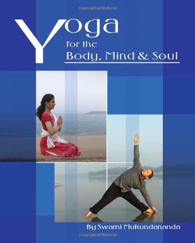 Yoga for the Body, Mind and Soul ebook