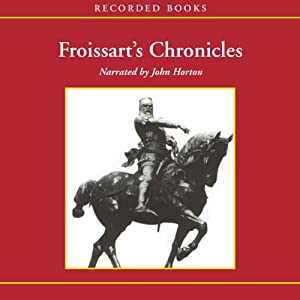 Froissart's Chronicles Audiobook