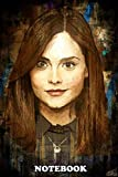 Notebook: The Impossible Girl Clara Oswald From The Doctor Who Se , Journal for Writing, College Ruled Size 6' x 9', 110 Pages