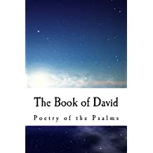 The Book of David: Poetry of the Psalms