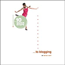 10 Quick Steps to Blogging