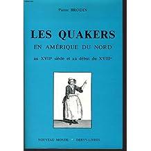 Les quakers en amerique du nord au XVII° siecle et au debut du XVIII°