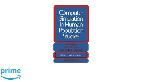Computer Simulation in Human Population Studies