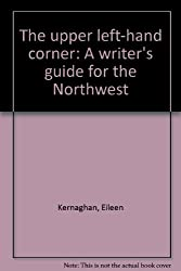 Title: The upper lefthand corner A writers guide for the