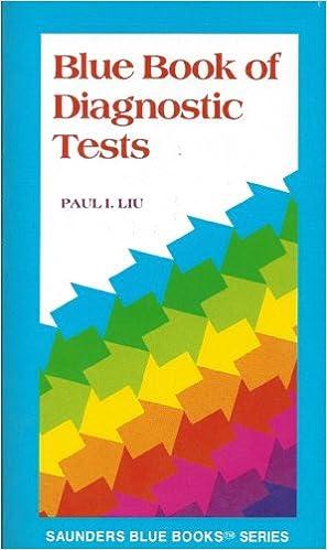 Book Blue Book of Diagnostic Tests (Saunders Blue Book)