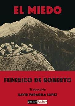 El miedo (Gran Guerra 100 años nº 2) de [de Roberto, Federico]