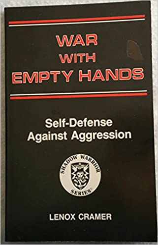 Book War With Empty Hands: Self-Defense Against Aggression