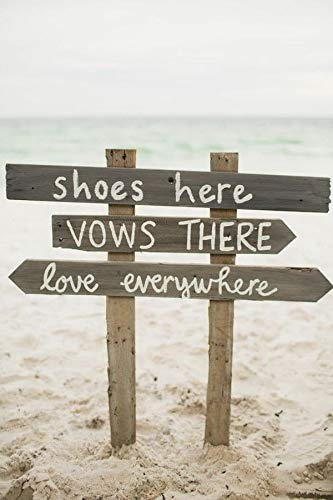 Shoes Here Vows There Love Everywhere Wood Sign For Outdoor Beach Wedding Directional - Acrylic Wedding Beach