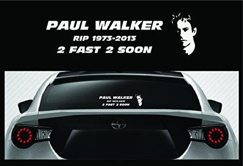 Paul Walker RIP Vinyl Sticker - Fast and Furious 2 Fast 2 Soon Car Truck Decal