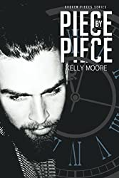 Piece by Piece: Steel's Rescue (Broken Pieces Series) (Volume 3)