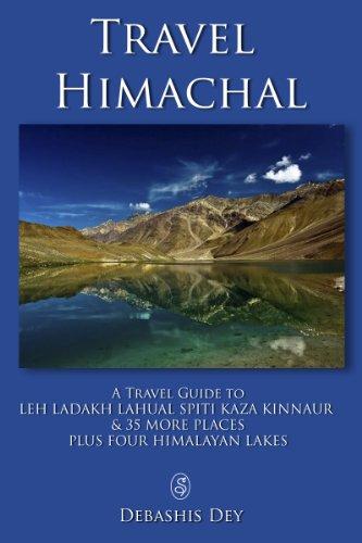 Travel Himachal - Leh Ladakh Kinnaur Kaza Spiti