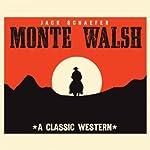 Monte Walsh | Jack Schaefer