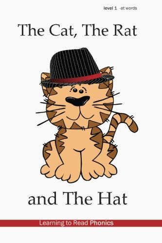 Download The Cat, The Rat and The Hat: Level 1: -at (Phonics Books) (Volume 1) pdf epub